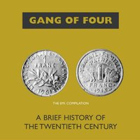 A Brief History Of The 20th Century — Gang Of Four