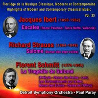 Jacques Ibert, Richard Strauss, Florent Schmitt - Florilège de la Musique Classique, Moderne et Contemporaine - Highlights of Modern and Contemporary Classical Music — Рихард Штраус, Jacques Ibert, Florent Schmitt, Paul Paray, Detroit Symphony Orchestra