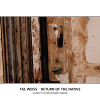 Return Of The Native — Tal Weiss