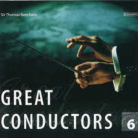 Great Conductors Vol. 6 — Георг Фридрих Гендель, Sir Thomas Beecham