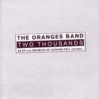 Two Thousands — The Oranges Band