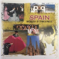 Spain, Anthology of Spanish Music — сборник