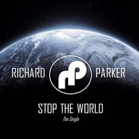 Stop the World — Richard Parker