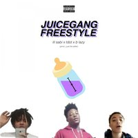 Juice Gang Freestyle — Juice Gang