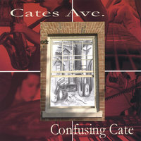 Confusing Cate — Cates Ave.
