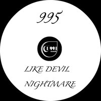 Like Devil / Nightmare — 995