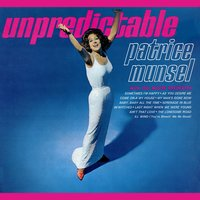 Unpredictable — Patrice Munsel