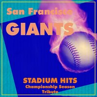 San Francisco Giants Stadium Hits — сборник
