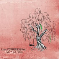 Weep Little Willow — Larry Stephenson Band