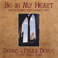 Be in My Heart — Dennis and Paula Doyle