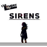 Sirens — The Rise