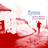 Celtic Music from Wales — Ffynnon