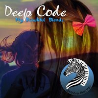 My Beautiful Blonde — Deep Code