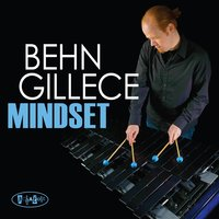 Mindset — Ken Fowser, Rick Germanson, Charles Ruggiero, Paul Gill, Behn Gillece