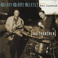 The Thrasher — Gerry Gibbs Sextet