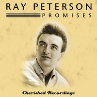 Promises — Ray Peterson