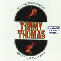Why Can't We Live Together — Timmy Thomas, Sin Plomo, Boris G.