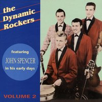 Volume 2 — The Dynamic Rockers, John Spencer