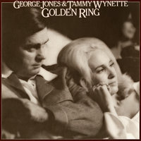 Golden Ring — George Jones, Tammy Wynette