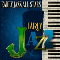 Early Jazz All Stars — сборник