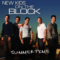 Summertime — New Kids On The Block