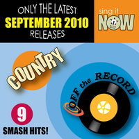September 2010: Country Smash Hits — Off The Record