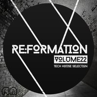 Re:Formation, Vol. 22 - Tech House Selection — сборник