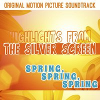 Spring, Spring, Spring: Highlights from the Silver Screen — сборник