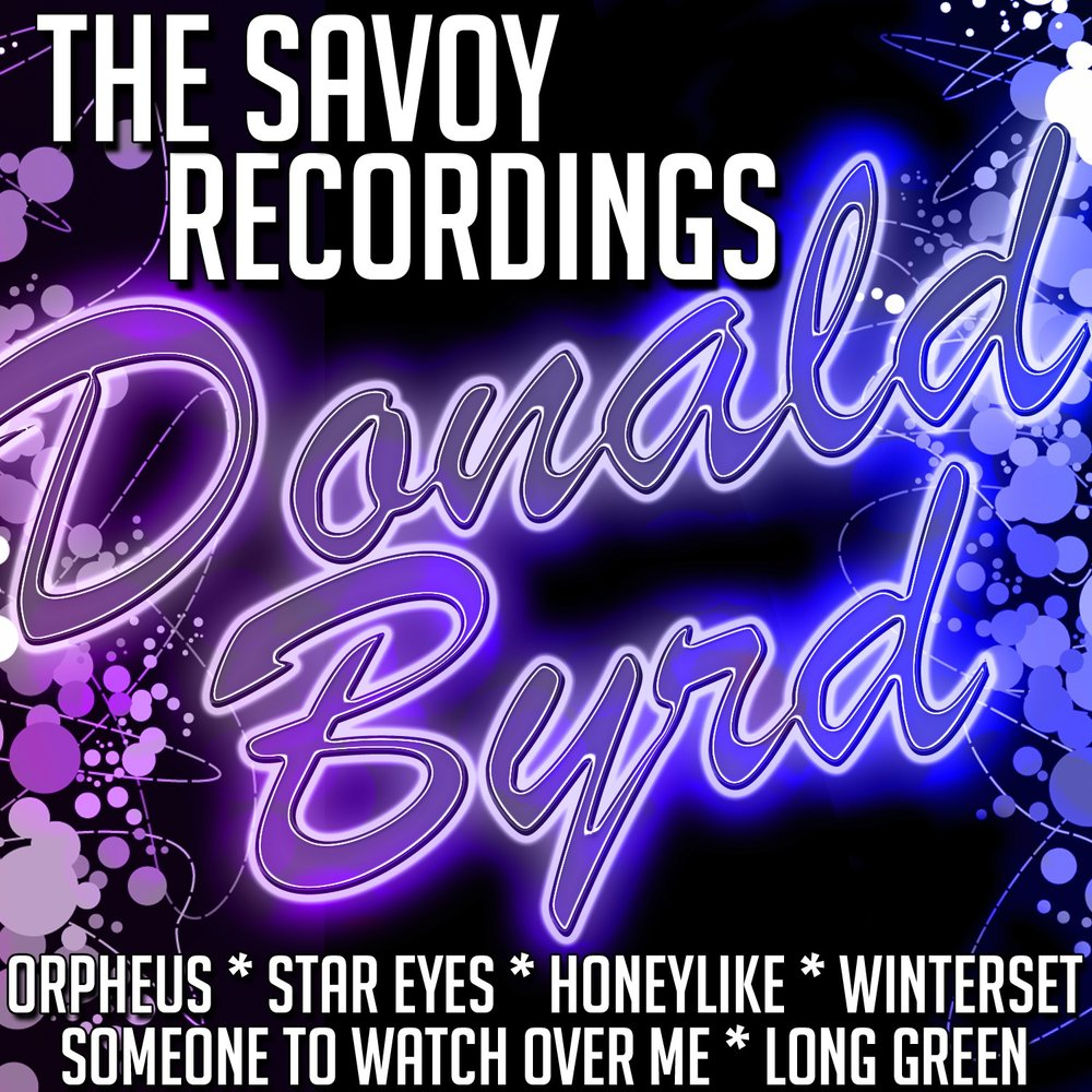 Donald Byrd - Long Green: The Savoy Sessions