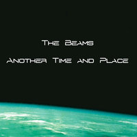 Another Time and Place — The Beams