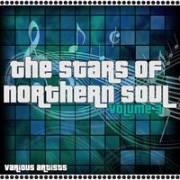 The Stars Of Northern Soul Volume 3 — сборник