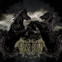 The Final Dawn — Arise And Ruin