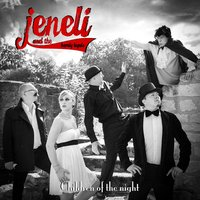 Children of the Night — Jeneli & the Barely Legals