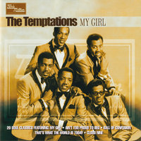 My Girl — The Temptations