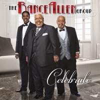 Celebrate — The Rance Allen Group