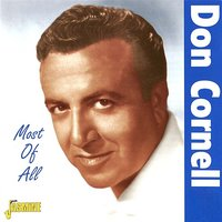 Most of All — Don Cornell