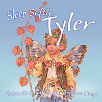 Sleep Softly Tyler - Lullabies & Sleepy Songs — The London Fox Players, Frank McConnell, Ingrid DuMosch, Eric Quiram, Julia Plaut