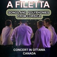 A Filetta - Songs and Polyphonies from Corsica — A Filetta