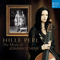 The Music of Johann Schenk — Hille Perl