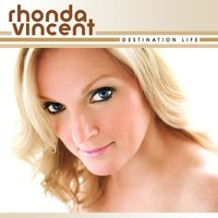 Destination Life — Rhonda Vincent
