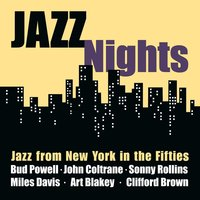 Jazz Nights - Jazz from New York in the Fifties — сборник