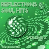 Reflections - Soul Hits Volume 2 — сборник