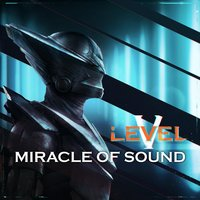 Level 5 — Miracle of Sound