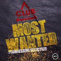 Most Wanted - Progressive Selection, Vol. 17 — сборник