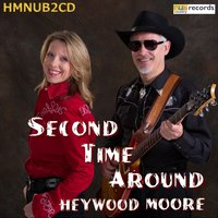 Second Time Around — Heywood Moore