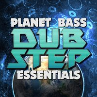 Planet Bass: Dubstep Essentials — сборник