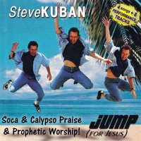 Jump for Jesus — Steve Kuban
