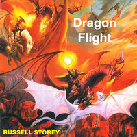 Dragon Flight — Russell Storey