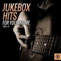 Jukebox Hits for You and Me, Vol. 4 — сборник