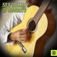 50's Country of Cowboys, Vol. 2 — сборник